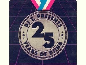 DJ T – Huszonötéves jubileum