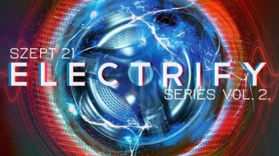 Trafó – Electrify Series Vol. 2. (09.21.)