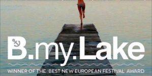 Az idei B My Lake legemlékezetesebb zenéi