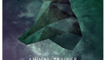 Márciusban jelenik meg az Animal Trainer debütáló albuma