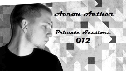 Primate Sessions 012 – mixed by Aeron Aether