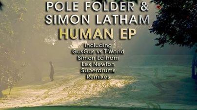 Pole Folder & Simon Latham – Human EP  /Electronical Reeds/