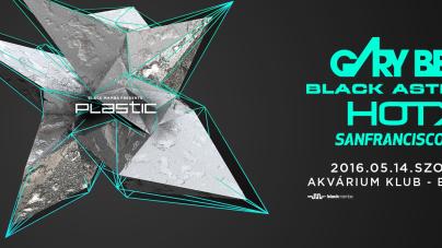Gary Beckkel, Black Asteroiddal és HOT X-el erősít májusban a PLASTIC