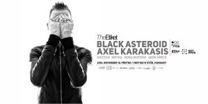The Etiket w/ Black Asteroid X Axel Karakasis