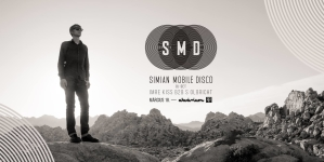 SIMIAN MOBILE DISCO  – DJ Set – Akvárium Klub, Március 18
