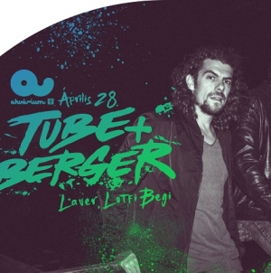 Tube & Berger április 28-án, pénteken az Akvárium Klubban!