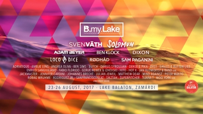 B My Lake – Lesz itt minden mi szem szájnak technoja