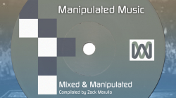 Mixed And Manipulated by Manipulated Music