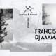 Francis Harris és DJ Aakmael érkezik pénteken az Eat My House következő bulijára!